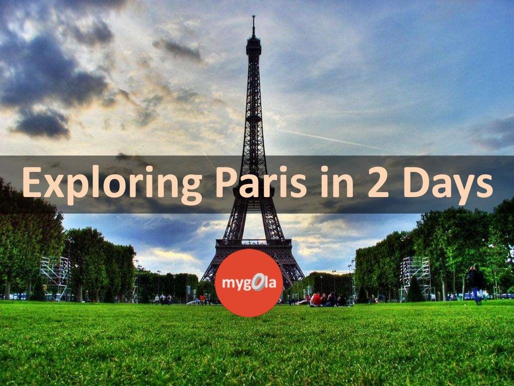 Exploring Paris in 2 days
