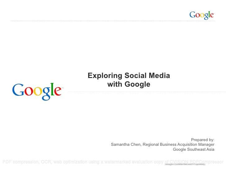 Exploring Social Media                                               with Google                                          ...