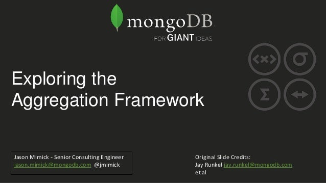 Webinar: Exploring the Aggregation Framework