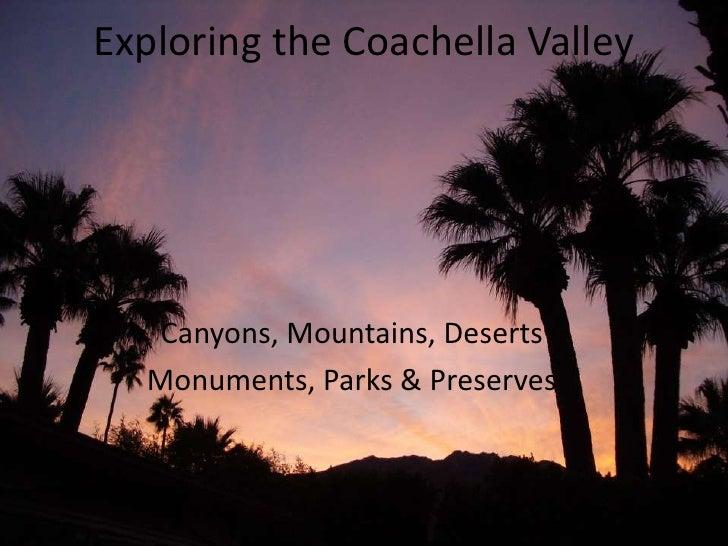 Exploring The Coachella Valley