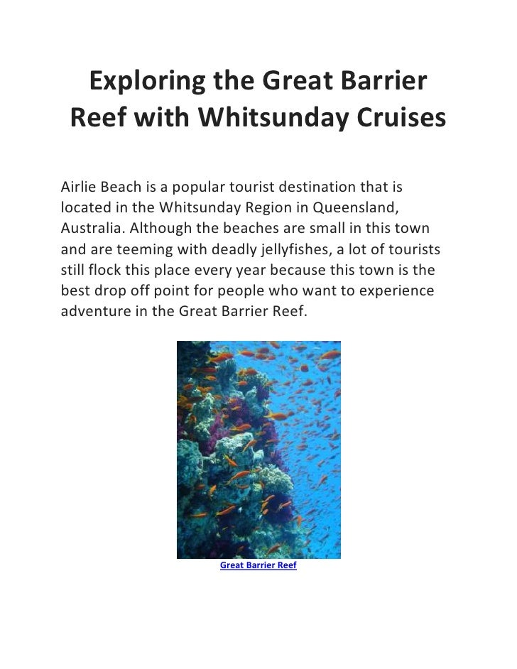 Exploring the Great Barrier Reef with Whitsunday CruisesAirlie Beach is a popular tourist destination that islocated in th...
