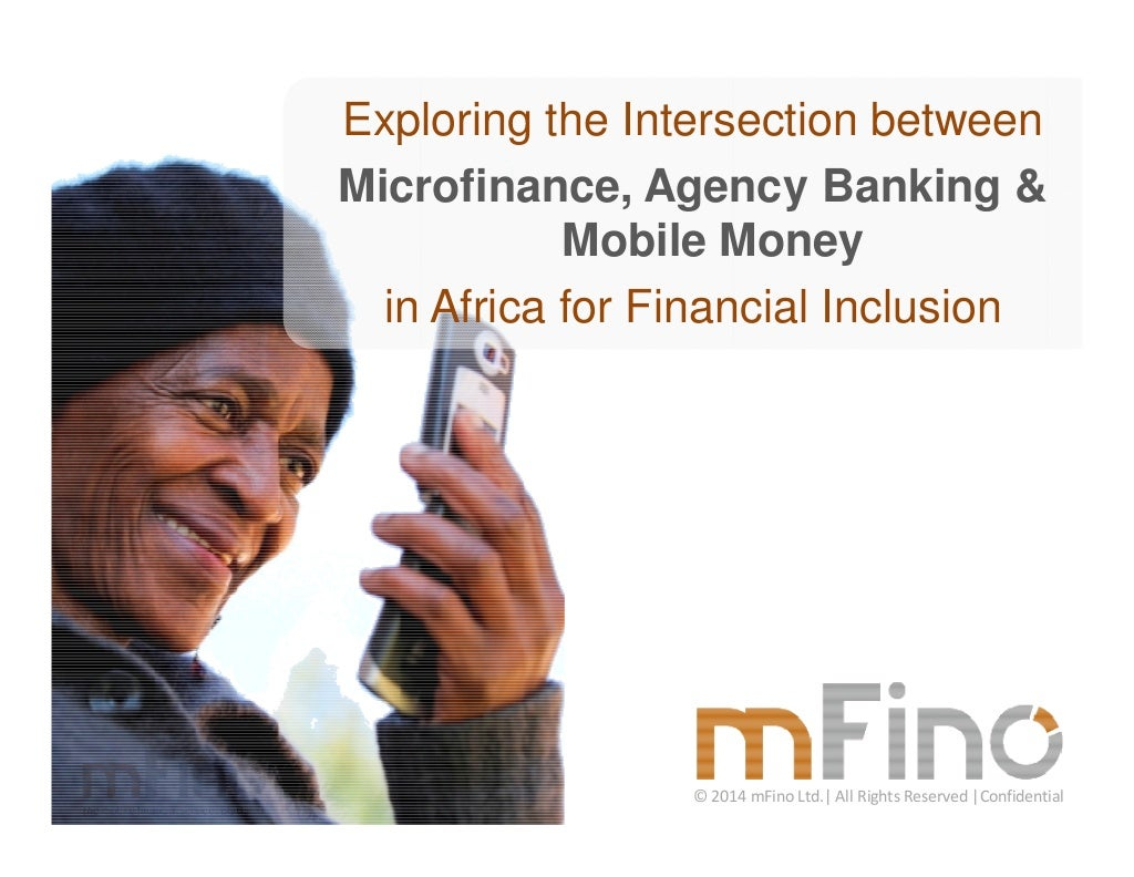 Intersection of Microfinance, Agent Banking & Mobile Money in Africa for Financial Inclusion