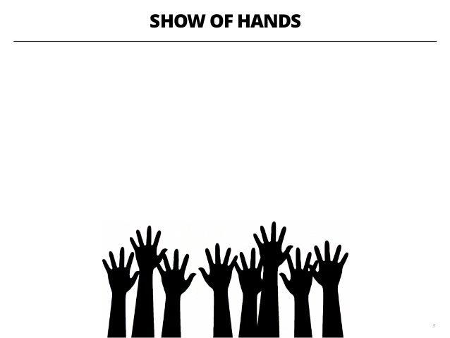 SHOW OF HANDS 3
