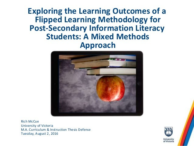 Exploring the Learning Outcomes of a Flipped Learning Methodology for Post-Secondary Information Literacy Students: A Mixe...
