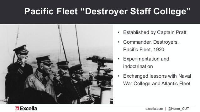 "excella.com | @Honer_CUT Pacific Fleet ""Destroyer Staff College"" • Established by Captain Pratt • Commander, Destroyers, P..."