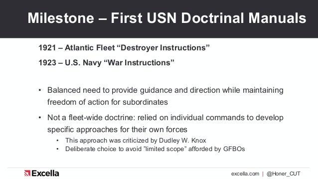 "excella.com | @Honer_CUT Milestone – First USN Doctrinal Manuals 1921 – Atlantic Fleet ""Destroyer Instructions"" 1923 – U.S..."