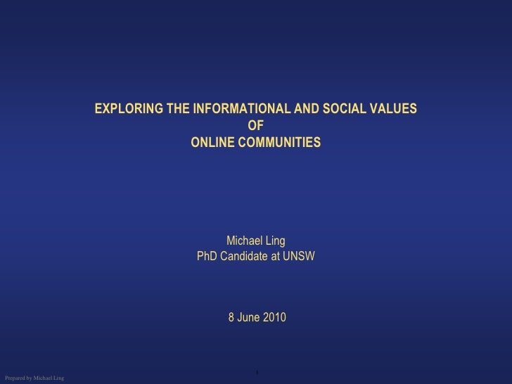 EXPLORING THE INFORMATIONAL AND SOCIAL VALUES                                                 OF                          ...