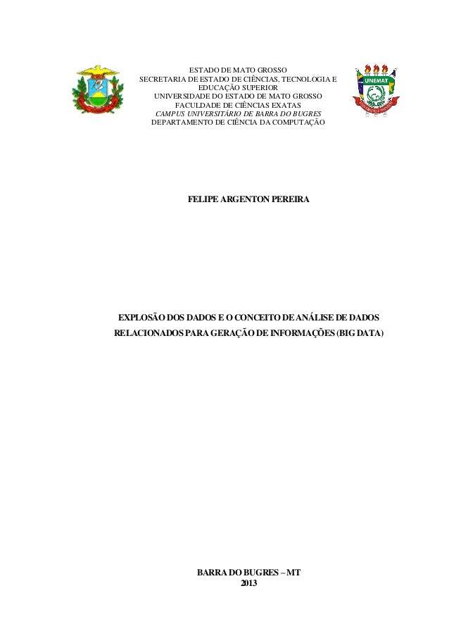 ESTADO DE MATO GROSSO  SECRETARIA DE ESTADO DE CIÊNCIAS, TECNOLOGIA E EDUCAÇÃO SUPERIOR  UNIVERSIDADE DO ESTADO DE MATO GR...