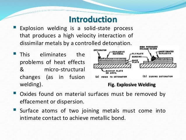 Explosion welding : A Solid State Welding Process