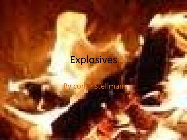 ExplosivesBy conor stellman