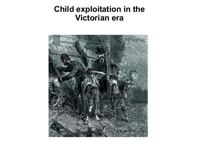 Child exploitation in theVictorian era