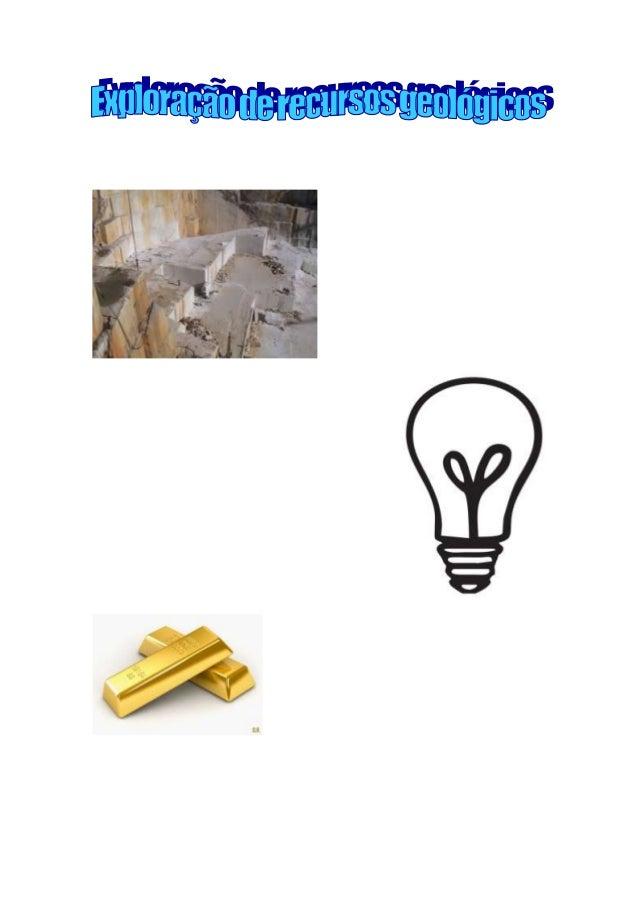Introdução Recursos Energéticos Recursos Minerais Recursos hidrogeológicos Conclusão
