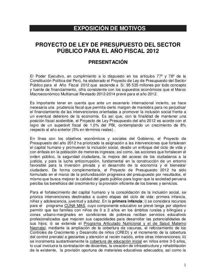 EXPOSICIÓN DE MOTIVOS   PROYECTO DE LEY DE PRESUPUESTO DEL SECTOR        PÚBLICO PARA EL AÑO FISCAL 2012                  ...