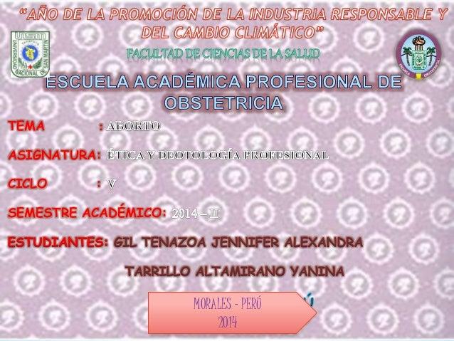 TEMA :  ASIGNATURA:  CICLO :  SEMESTRE ACADÉMICO:  MORALES – PERÚ  2014