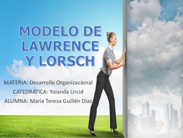 MATERIA: Desarrollo Organizacional CATEDRÁTICA: Yolanda Urcid ALUMNA: María Teresa Guillén Díaz