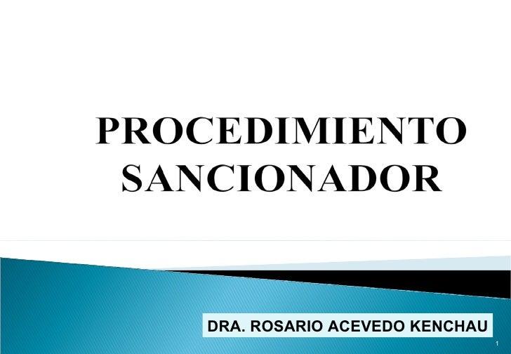 DRA. ROSARIO ACEVEDO KENCHAU                               1