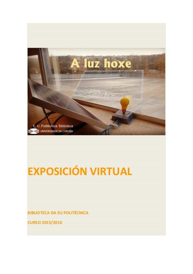 EXPOSICIÓN VIRTUAL BIBLIOTECA DA EU POLITÉCNICA CURSO 2015/2016