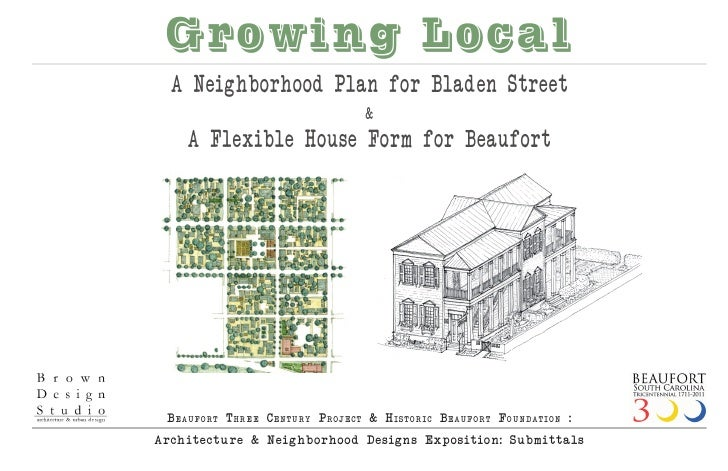 Growing Local   A Neighborhood Plan for Bladen Street                                     &     A Flexible House Form for ...