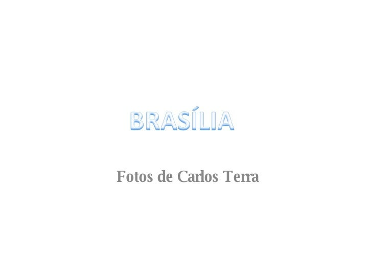 Fotos de Carlos Terra