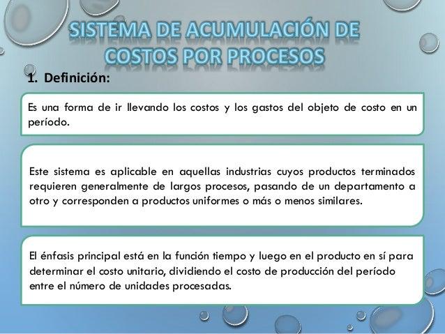 Sistema de acumulaci n de costos por procesos for Costo del 2 piano