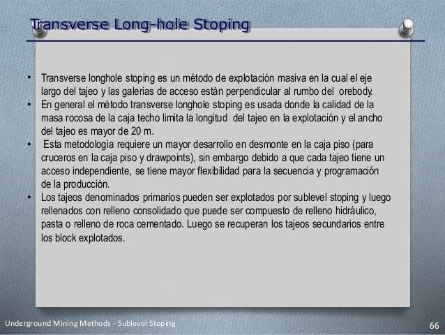 7 Tema: SUBLEVEL STOPING Underground Mining Methods