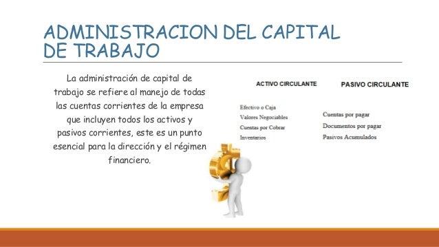 Administracion del capital de trabajo for Que es trabajo de oficina