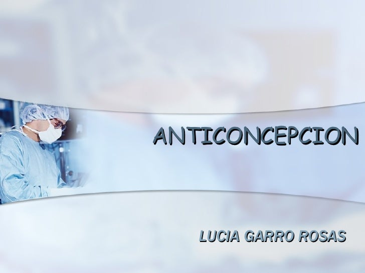 ANTICONCEPCION LUCIA GARRO ROSAS