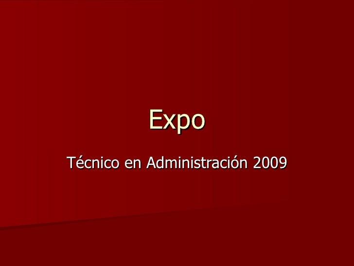 Expo Técnico en Administración 2009