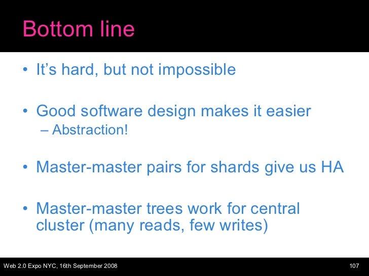 Bottom line <ul><li>It's hard, but not impossible </li></ul><ul><li>Good software design makes it easier </li></ul><ul><ul...