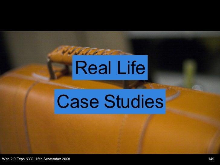 Real Life Case Studies
