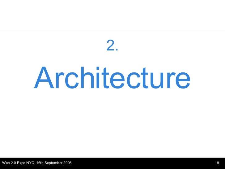 <ul><li>2. </li></ul><ul><li>Architecture </li></ul>