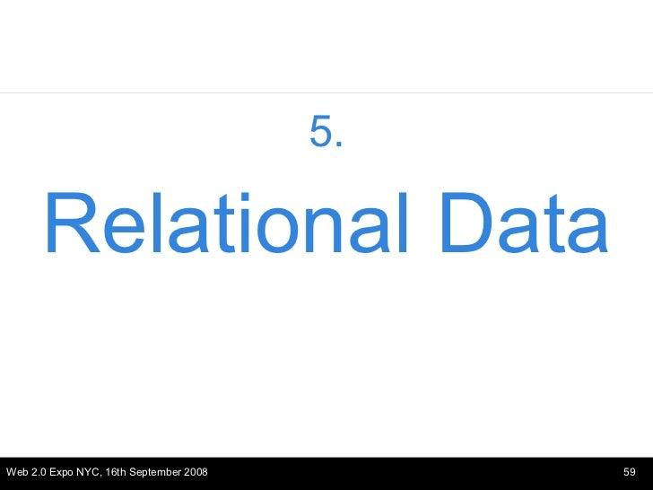 <ul><li>5. </li></ul><ul><li>Relational Data </li></ul>