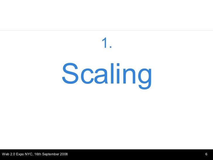 <ul><li>1. </li></ul><ul><li>Scaling </li></ul>