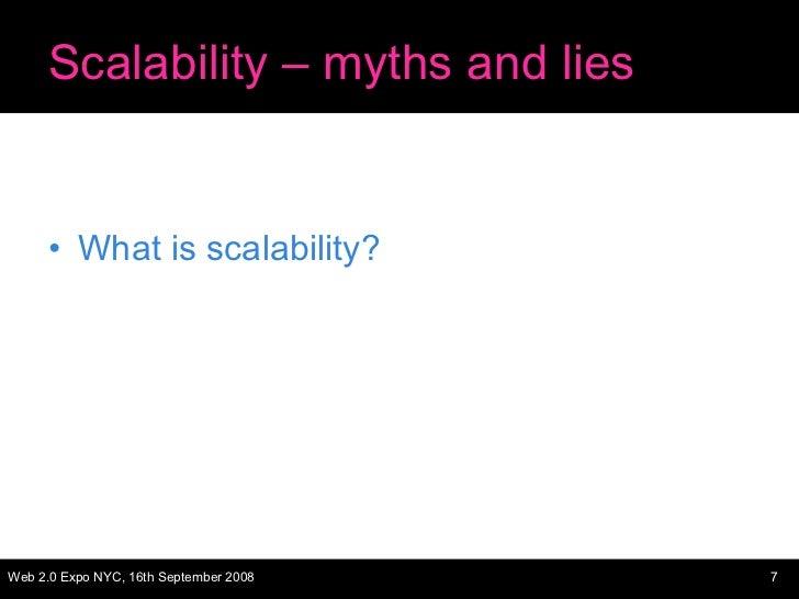 Scalability – myths and lies <ul><li>What is scalability? </li></ul>