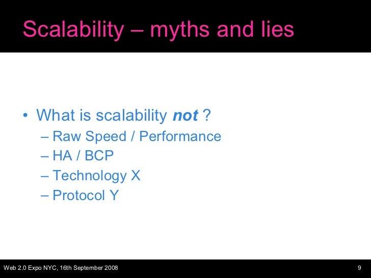 Scalability – myths and lies <ul><li>What is scalability  not  ? </li></ul><ul><ul><li>Raw Speed / Performance </li></ul><...