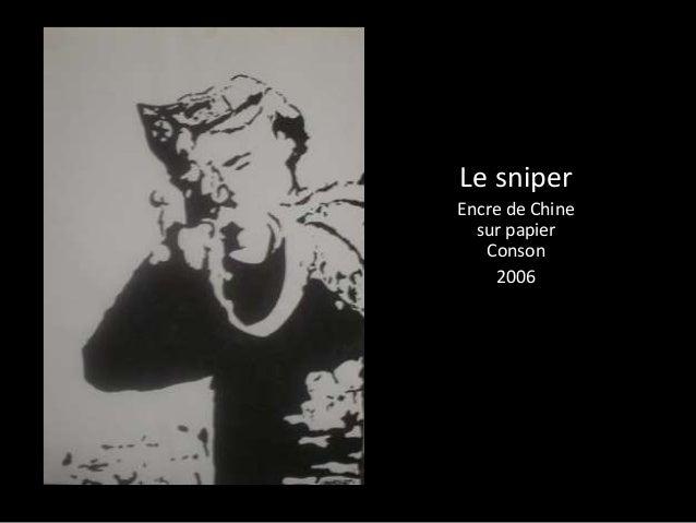 Le sniper  Encre de Chine  sur papier  Conson  2006