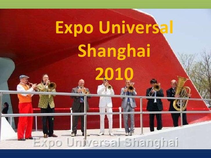Expo Universal Shanghai 2010