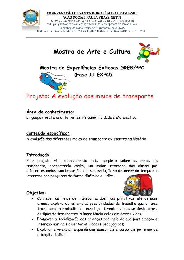 CONGREGAÇÃO DE SANTA DOROTÉIA DO BRASIL-SUL                    AÇÃO SOCIAL PAULA FRASSINETTI                 Av. W 5 – SGA...