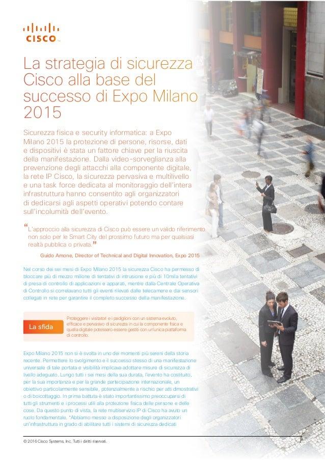 """""""L'approccio alla sicurezza di Cisco può essere un valido riferimento non solo per le Smart City del prossimo futuro ma pe..."""