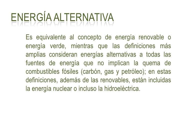 Energías Alternativas, Reciclado Energético, Implantación y Emplazamiento Slide 3