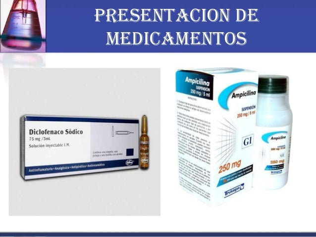 PRESENTACION DE MEDICAMENTOS