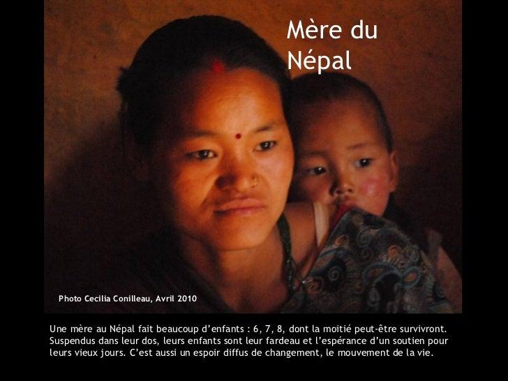 Mère du                                                    Népal  PhotoCecilia Conilleau, Avril 2010Une mère au Népal fai...