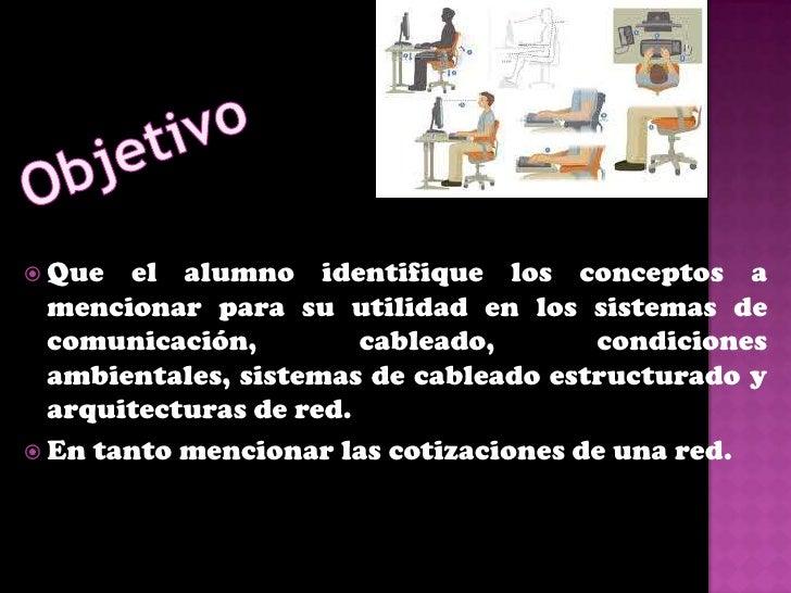  La ergonomía es la disciplina científica que trata     del    diseño      de    lugares    de trabajo,    herramientas  ...