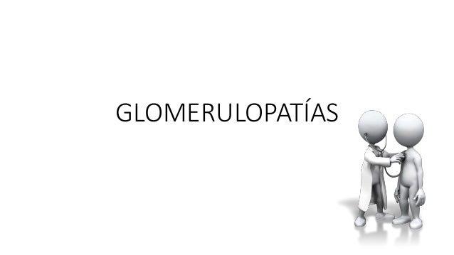 GLOMERULOPATÍAS