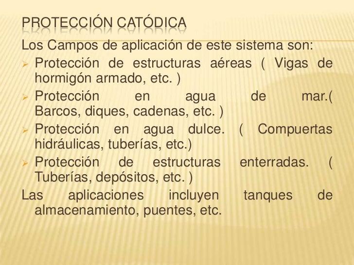 PROTECCIÓN CATÓDICALos Campos de aplicación de este sistema son: Protección de estructuras aéreas ( Vigas de  hormigón ar...