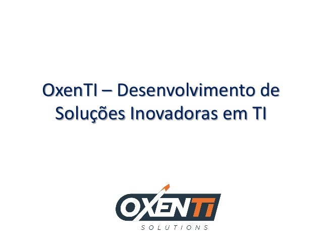 OxenTI – Desenvolvimento de Soluções Inovadoras em TI