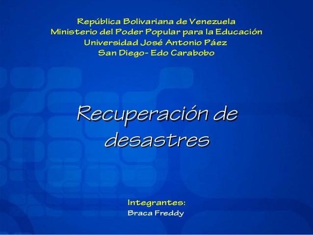 República Bolivariana de Venezuela Ministerio del Poder Popular para la Educación Universidad José Antonio Páez San Diego-...