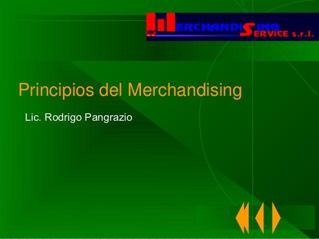 Principios del Merchandising Lic. Rodrigo Pangrazio