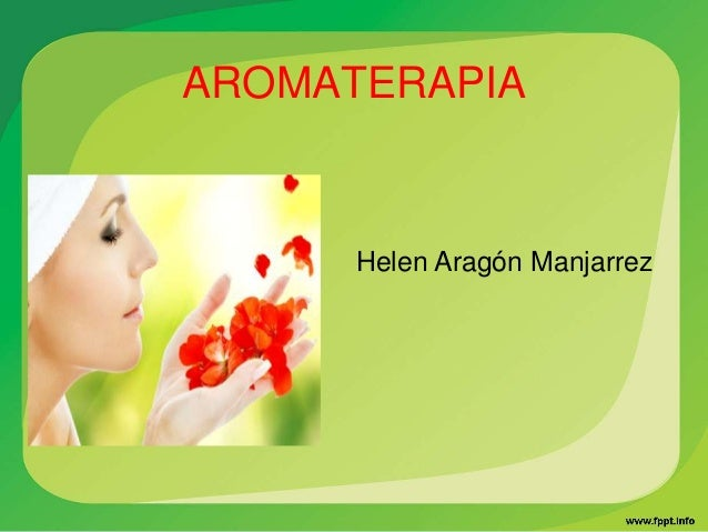 AROMATERAPIA Helen Aragón Manjarrez