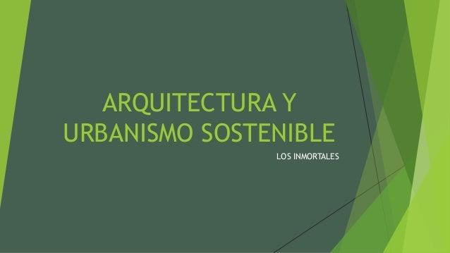 Arquitectura Y Urbanismo Sostenible